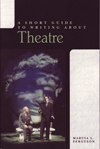 A SHORT GUIDE TO WRITING ABOUT THEATRE book cover